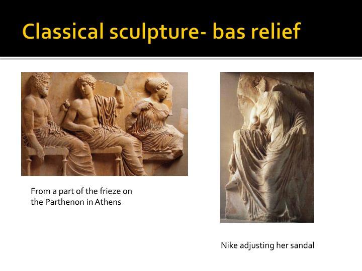Classical sculpture- bas relief