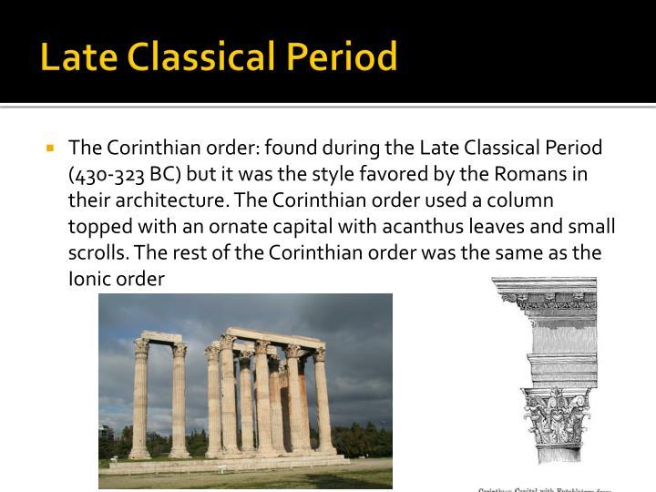 Late Classical Period