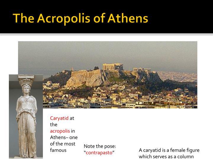 The Acropolis of Athen