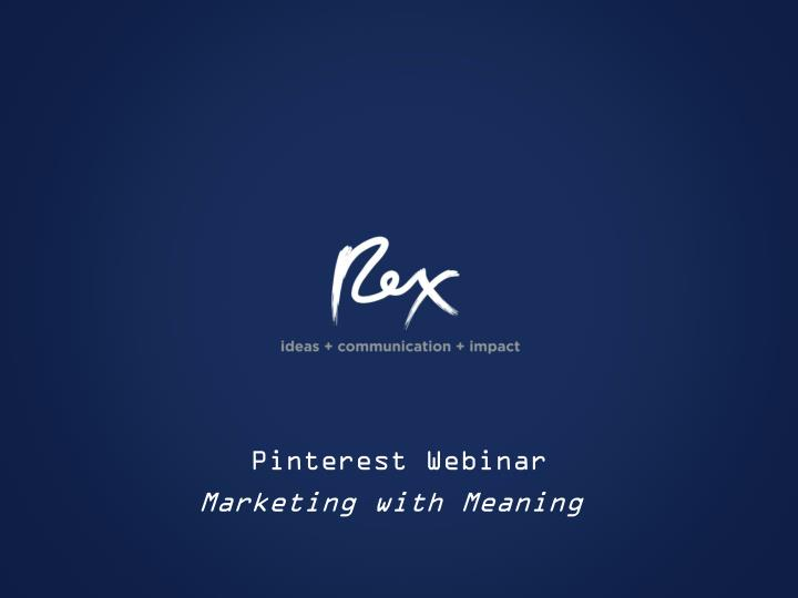 pinterest webinar marketing with meaning n.