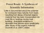 forest roads a synthesis of scientific information