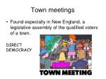 town meetings