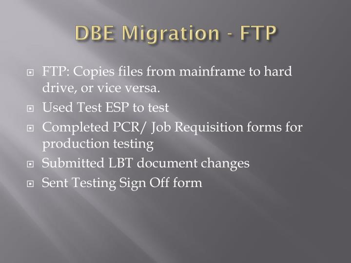 DBE Migration - FTP