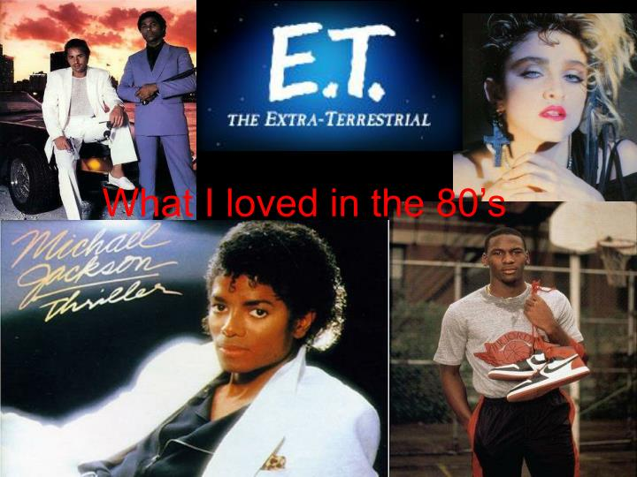 what i loved in the 80 s n.
