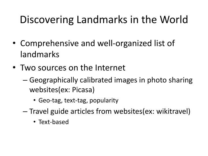 Discovering Landmarks in the World
