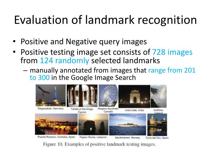 Evaluation of landmark recognition