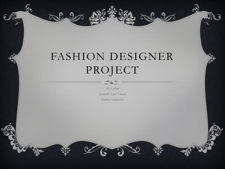 Ppt Fashion Designer Project Powerpoint Presentation Free Download Id 1542923