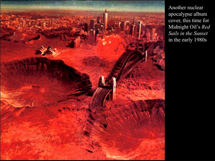 Another nuclear apocalypse album cover, this time for Midnight Oil's