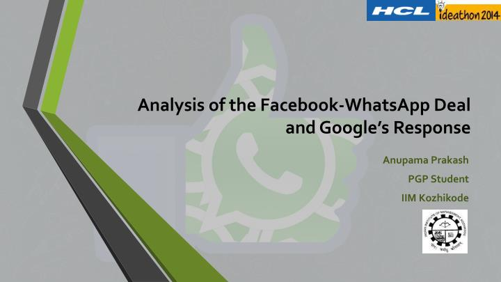 Analysis of the facebook whatsapp deal and google s response