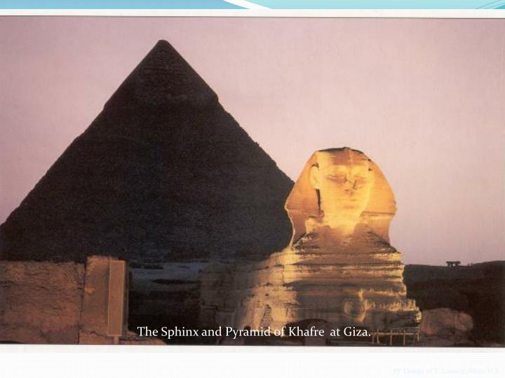 The Sphinx and Pyramid of