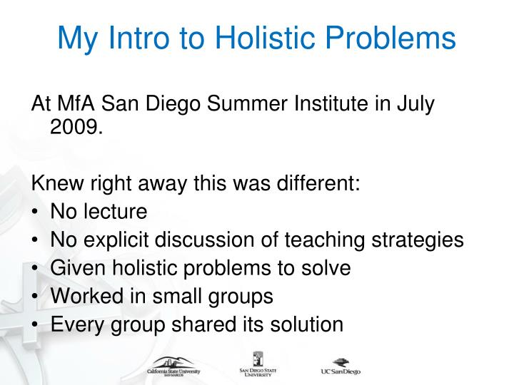 My Intro to Holistic Problems