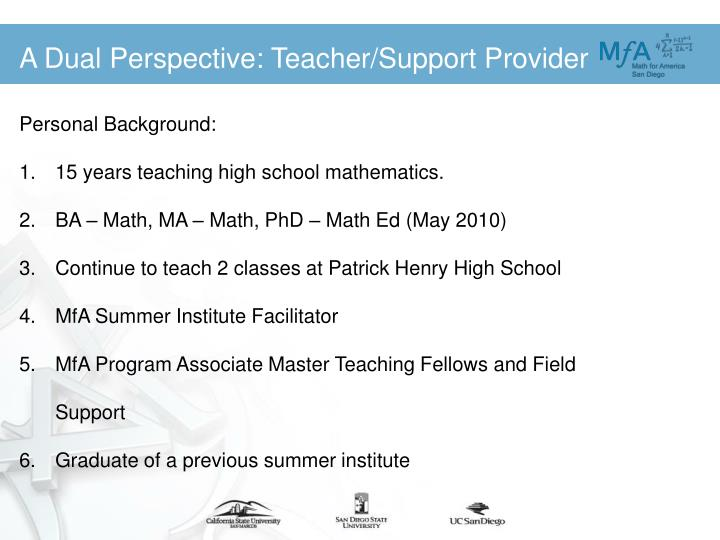 A Dual Perspective: Teacher/Support Provider