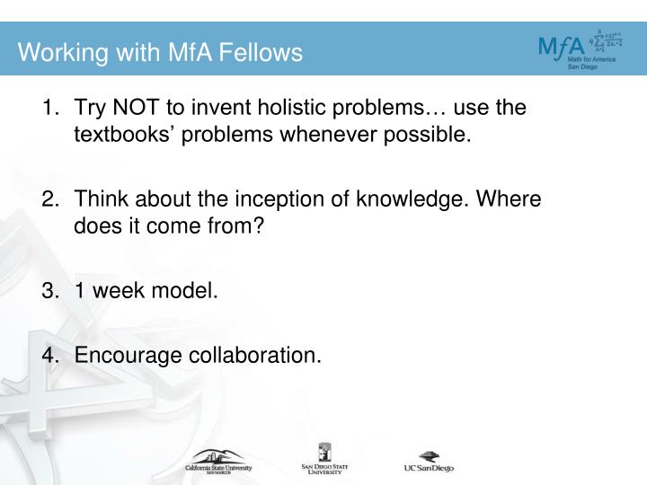 Try NOT to invent holistic problems… use the textbooks' problems whenever possible.