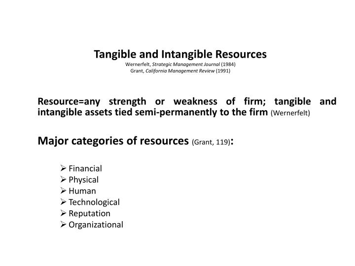 physical and technological resources in The physical resources of a business include all the tangible resources owned and used by a company such as land, manufacturing equipment and office equipment information technology and its attendant equipment, computers, networks, servers and others, are included in the category of physical resources.