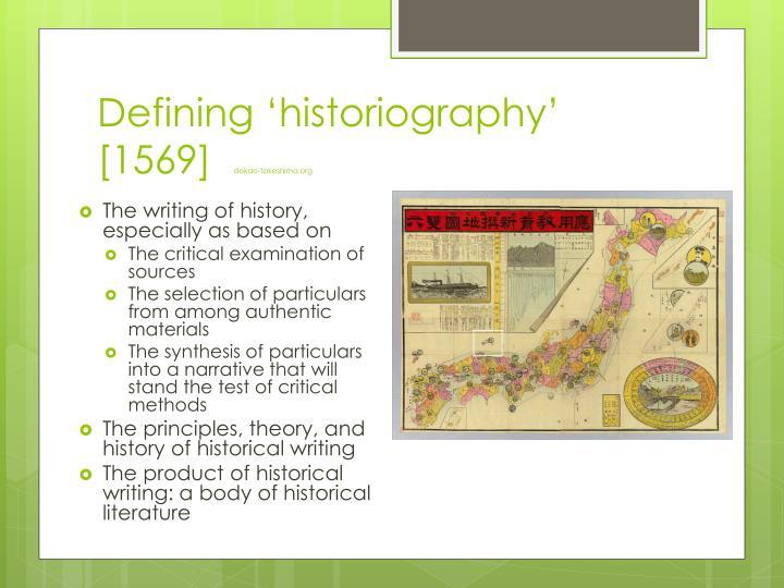 Defining 'historiography' [1569]