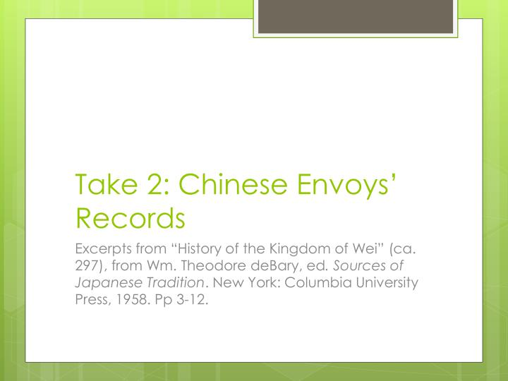 Take 2: Chinese Envoys' Records