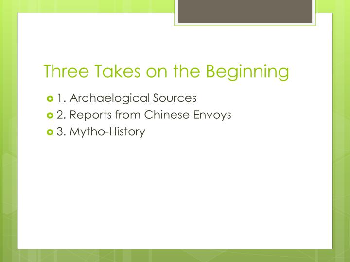 Three Takes on the Beginning