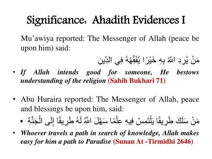 Significance:  Ahadith Evidences I