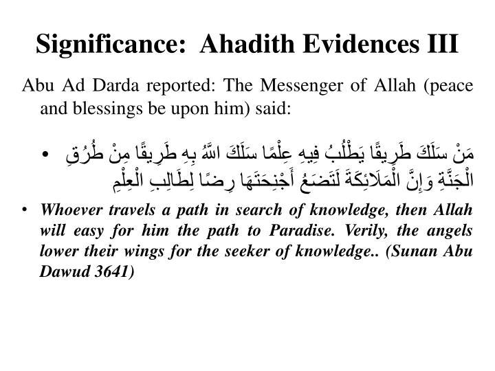 Significance:  Ahadith Evidences III