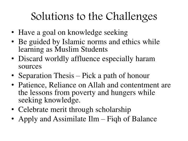 Solutions to the Challenges