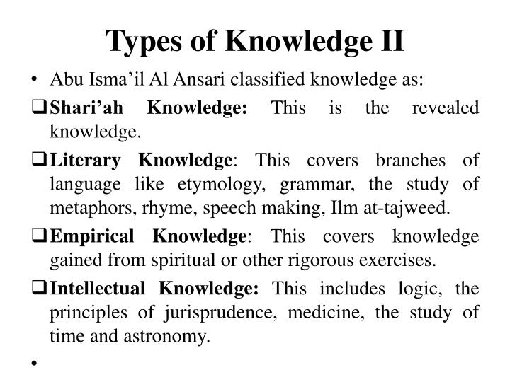 Types of Knowledge II