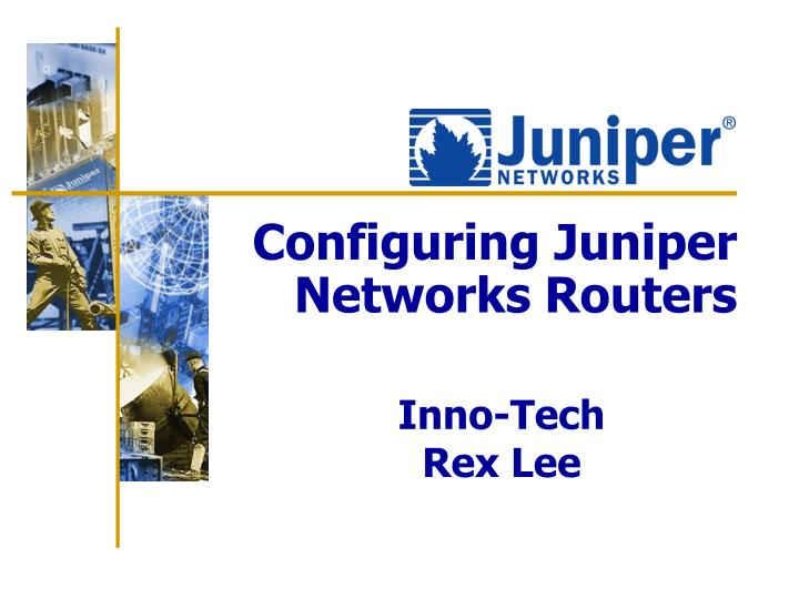 configuring juniper networks routers n.