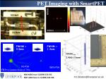 pet imaging with smartpet