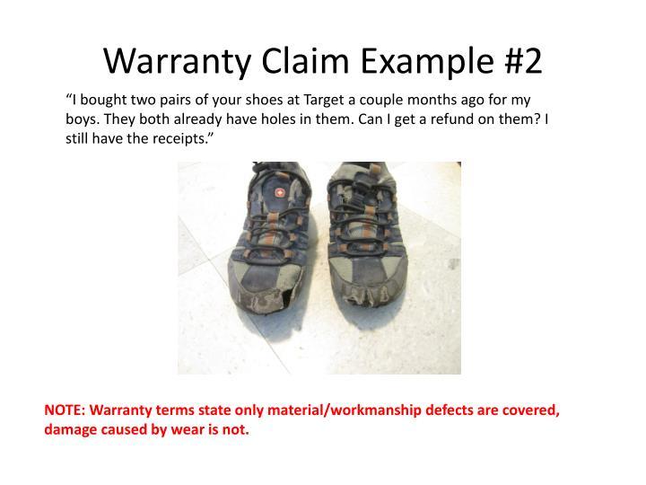 Warranty Claim Example #2