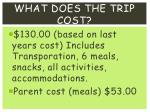 what does the trip cost