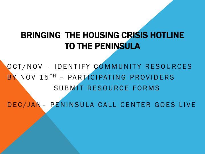 Bringing  the Housing Crisis Hotline to the Peninsula