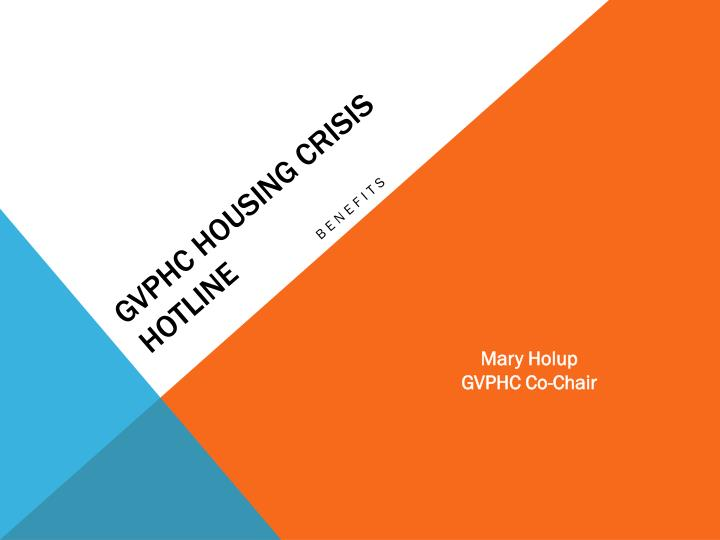 GVPHC Housing Crisis Hotline