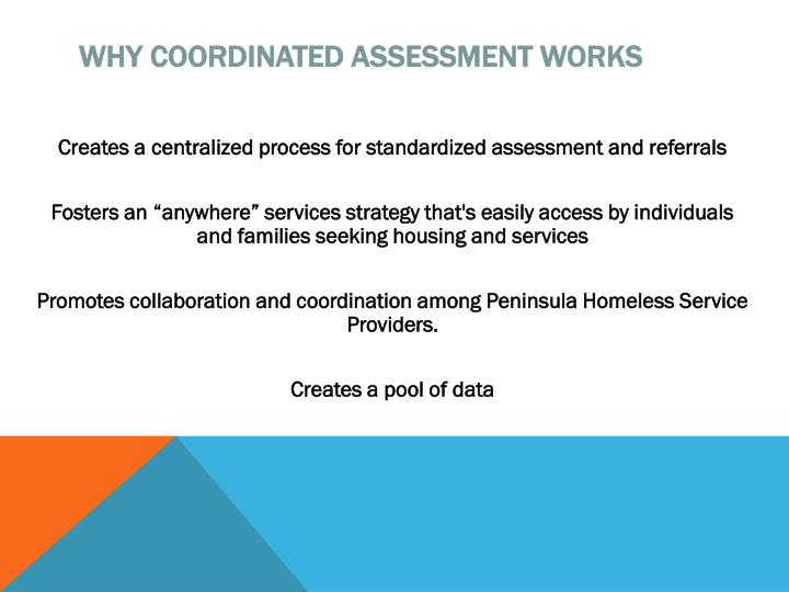 Why Coordinated Assessment Works