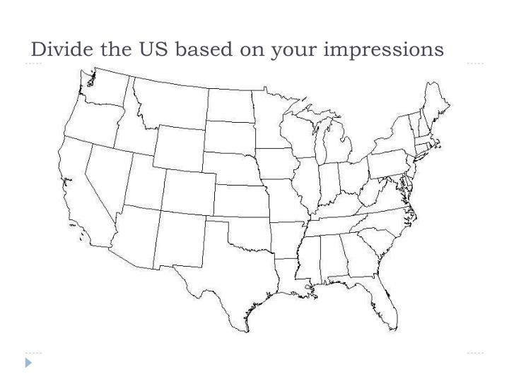 Divide the US based on your impressions