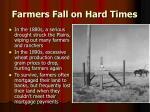 farmers fall on hard times