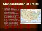 standardization of trains