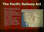 the pacific railway act