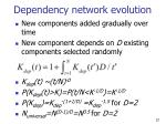 dependency network evolution