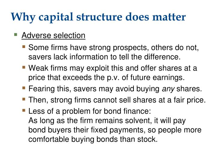 Why capital structure does matter