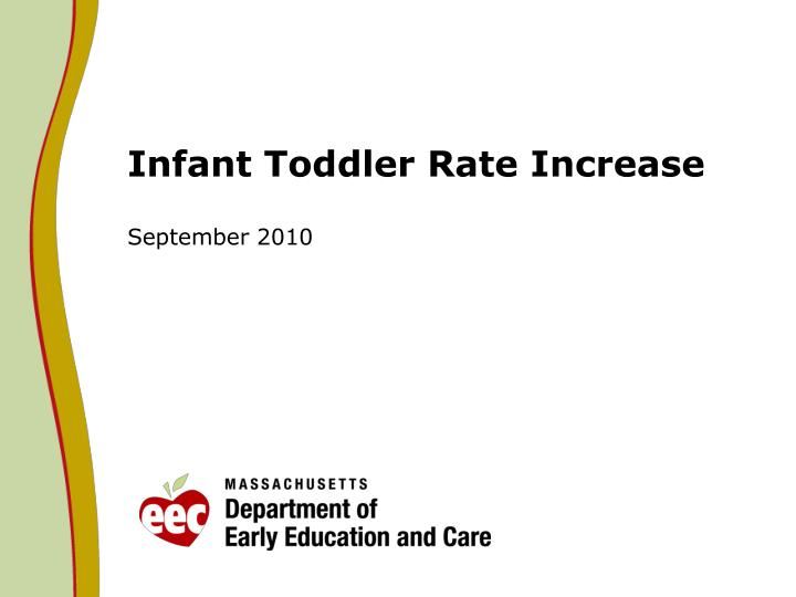 infant toddler rate increase n.