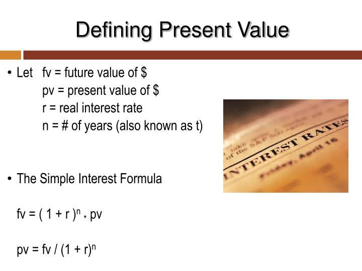 Defining Present Value