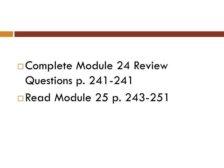 Complete Module 24 Review Questions p. 241-241