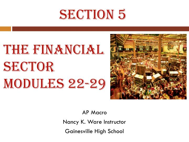 The financial sector modules 22 29
