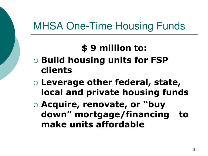 Mhsa one time housing funds