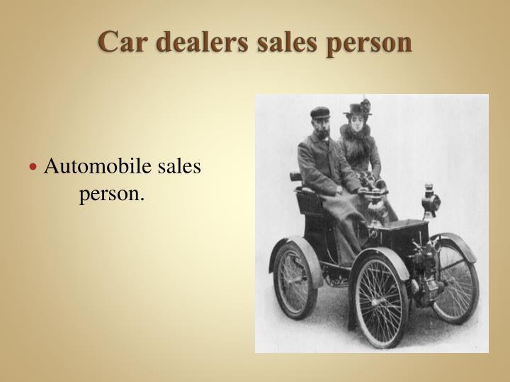 Car dealers sales person