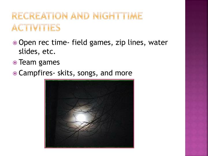 Recreation and Nighttime Activities