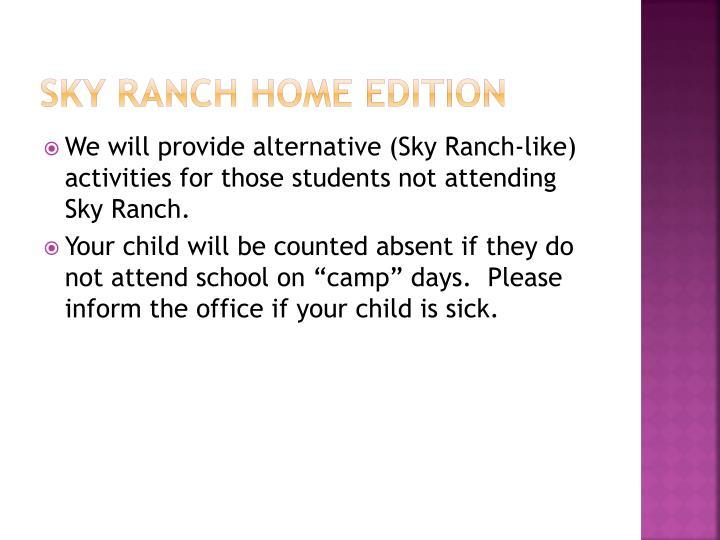 Sky Ranch home edition