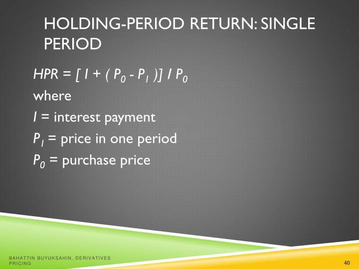 Holding-Period Return: Single Period