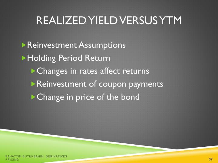 Realized Yield versus YTM