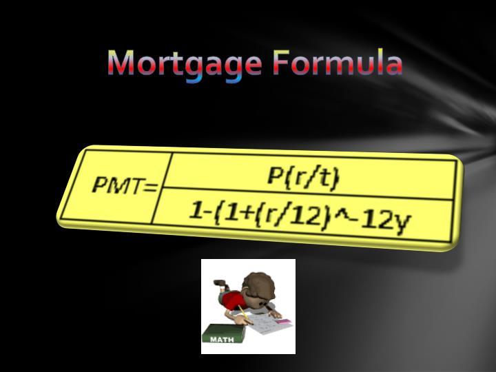Mortgage Formula
