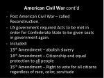 american civil war cont d6